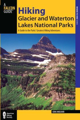 Hiking Glacier and Waterton Lakes National Parks