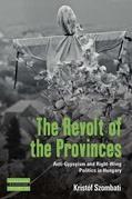 The Revolt of the Provinces