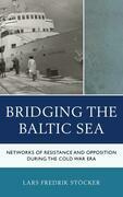 Bridging the Baltic Sea