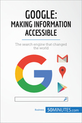 Google, Making Information Accessible