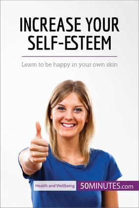 Increase Your Self-Esteem