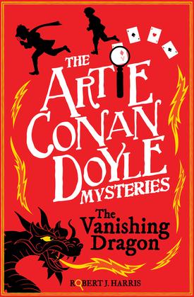 Artie Conan Doyle and the Vanishing Dragon