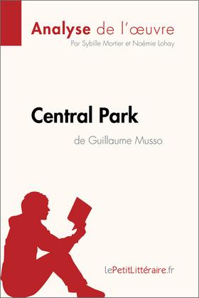 Central Park de Guillaume Musso (Analyse de l'oeuvre)