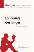 La Planète des singes de Pierre Boulle (Analyse de l'œuvre)