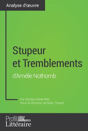Stupeur et Tremblements d'Amélie Nothomb (Analyse approfondie)