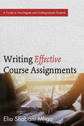 Writing Effective Course Assignments: A Guide to Non-Degree and Undergraduate Students