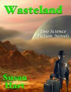 Wasteland: Two Science Fiction Novels