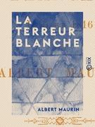 La Terreur blanche - 1815 et 1816