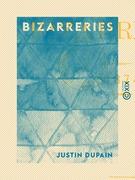 Bizarreries - 1874