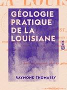 Géologie pratique de la Louisiane