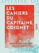 Les Cahiers du capitaine Coignet - 1776-1850