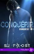 Conquérir : Conquest #1