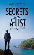 Secrets Of The A-List (Episode 12 Of 12) (Mills & Boon M&B) (A Secrets of the A-List Title, Book 12)