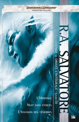 La Légende de Drizzt - L'Intégrale : Livre III