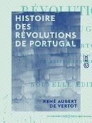 Histoire des révolutions de Portugal
