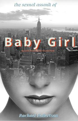 The Sexual Assault of BABYGIRL