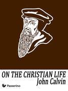 On the Christian Life