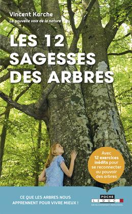 Les 12 sagesses des arbres