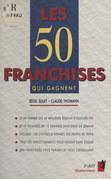 Les 50 franchises qui gagnent