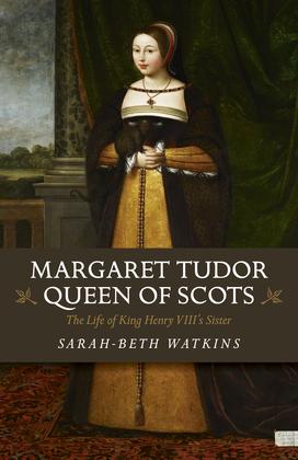 Margaret Tudor, Queen of Scots