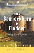From Bannockburn to Flodden