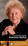 Antonine Maillet : Les trésors cachés - Our Hidden Treasures