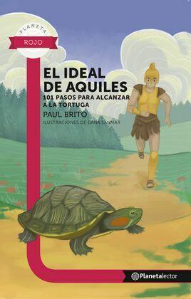 El ideal de Aquiles - Planeta Lector