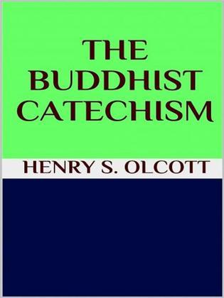 The Buddhist catechism