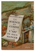 La Science en cuisine et l'art de bien manger