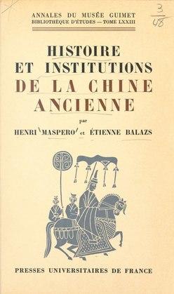 Histoire et institutions de la Chine ancienne