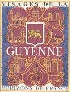 Visages de la Guyenne