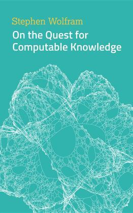 On the Quest for Computable Knowledge