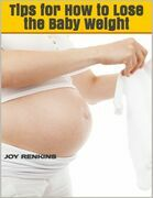 Tips for How to Lose the Baby Weight WR