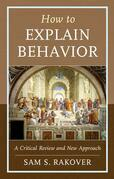 How to Explain Behavior
