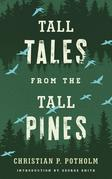 Tall Tales from the Tall Pines