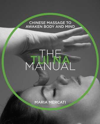 The Tui Na Manual