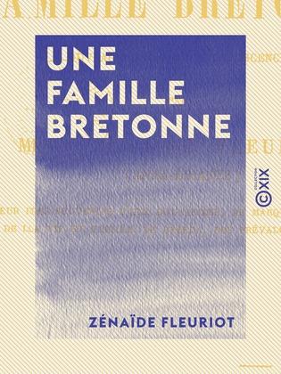 Une famille bretonne - Ouvrage dédié à l'adolescence