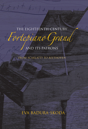 The Eighteenth-Century Fortepiano Grand and Its Patrons