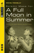 Solemn Mass for a Full Moon in Summer (NHB Modern Plays)