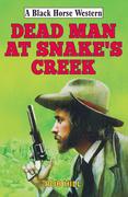 Dead Man at Snake's Creek