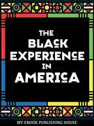 The Black Experience in America (18th-20th Century)