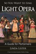 So You Want to Sing Light Opera