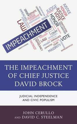 The Impeachment of Chief Justice David Brock