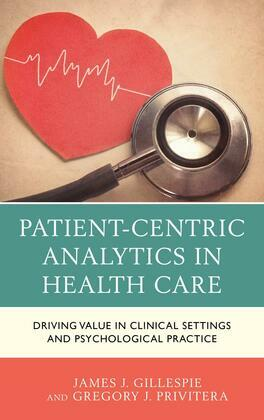 Patient-Centric Analytics in Health Care