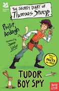 The Secret Diary of Thomas Snoop, Tudor Boy Spy