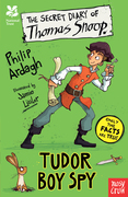 The Secret Diary of Thomas Snoop, Tudor Boy Spy