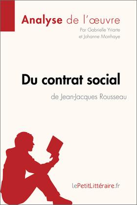 Du contrat social de Jean-Jacques Rousseau (Analyse de l'oeuvre)