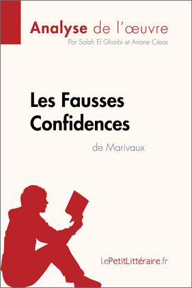 Les Fausses Confidences de Marivaux (Analyse de l'oeuvre)