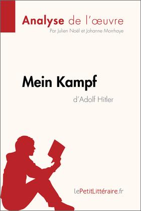 Mein Kampf d'Adolf Hitler (Analyse de l'oeuvre)