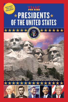 Presidents of the United States (A TIME for Kids Book)